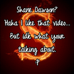 Shane Dawson? Haha I like that video... But idk what your talking about. :P