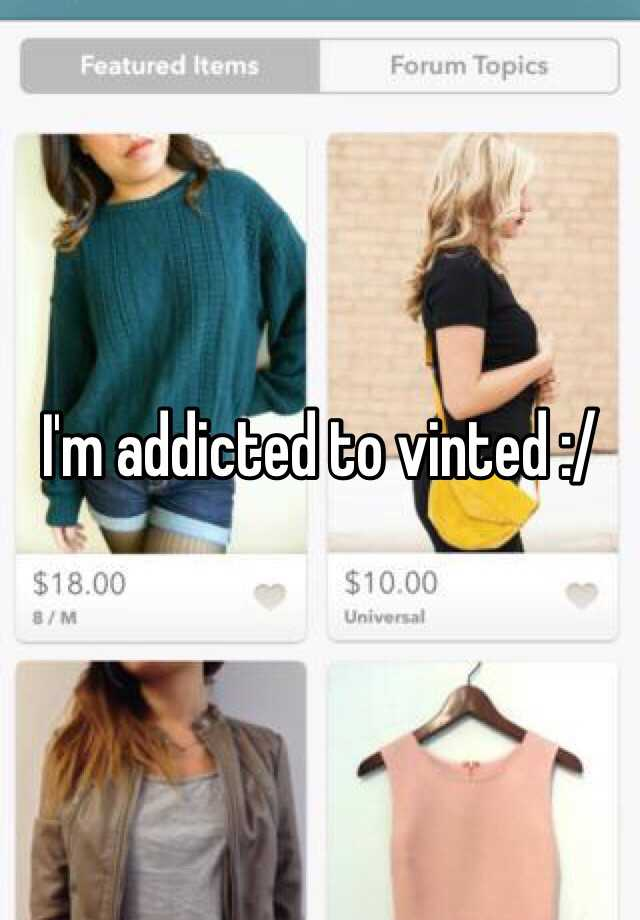 I'm addicted to vinted :/