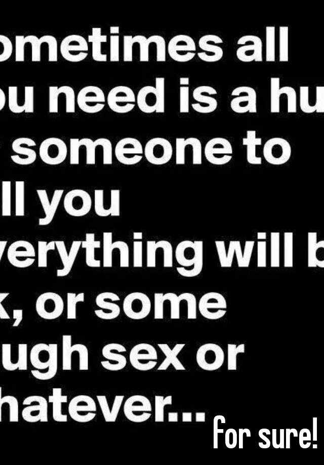 for sure!