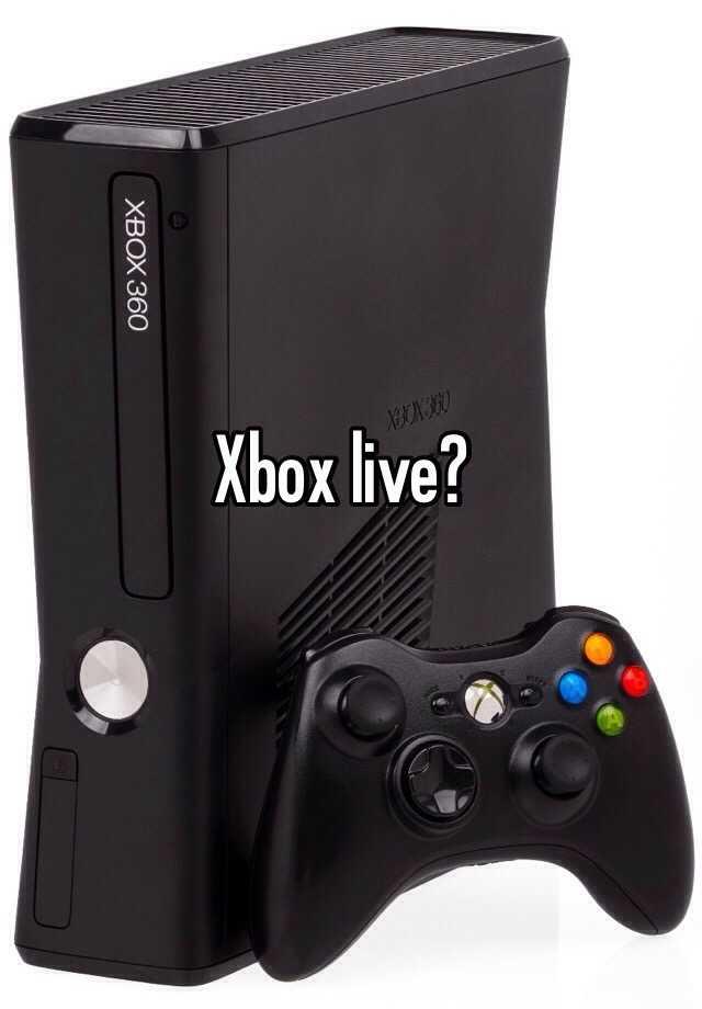 Xbox live?